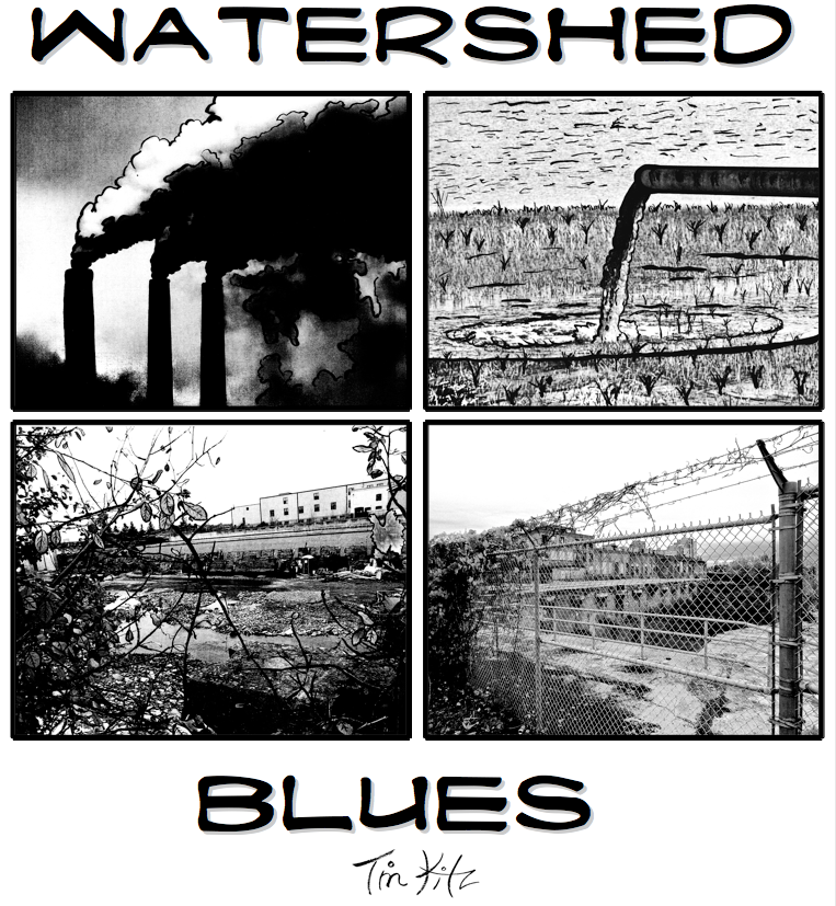 Watershed Blues by Tim Kitz
